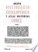 Nuevo diccionario enciclopédico y atlas universal Codex: A-Ll. Atlas universal