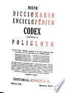 Nuevo diccionario enciclopédico y atlas universal Codex: Apéndice II. Poligloto: Francés. Italiano. Portugués. 6. ed