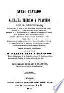 Nuevo tratado de Farmacia Teorico y Practico: (40, 331 p., [1] h. pleg.)