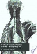 Nuevo tratado elemental de anatomia descriptiva y de preparaciones anatómicas
