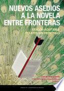 Nuevos asedios a la novela entre fronteras