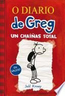 O diario de Greg 1. Un chaíñas total
