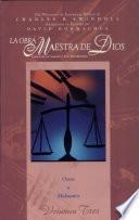 Obra Maestra de Dios - Vol. III - Oseas a Malaquías