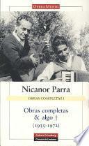 Obras completas & algo: De Gato en el camino a Artefactos, 1935-1972