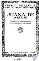 Obras completas de Amado Nervo ...: Juana de Asbaje