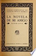 Obras completas de Gabriel Miró: La novela de mi amigo