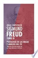Obras completas de Sigmund Freud. Tomo IX - Psicología de las masas y análisis del yo