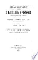 Obras completas del doctor d. Manuel Milá Fontanals ...: Estudios sobre historia, lengua y literatura de Cataluña