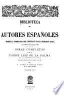 Obras completas del Padre Luis de la Palma de la Compañia de Jesús