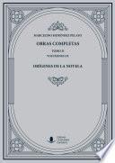 Obras Completas (Tomo II): Orígenes de la novela