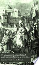 Obras ... dadas á luz por la Real academia de la historia. 4 tom. [in 6].
