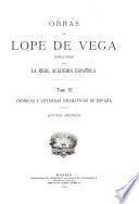 Obras de Lope de Vega ; publicadas por la Real Academia Española: Crónicas y leyendas dramáticas de Espana. Sec. 1-6