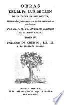 Obras del M. Fr. Luis de Leon ...: Nombres de Christo, lib. III y La perfecta casada. 1805