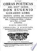 Obras poeticas del ... Señor Don Eugenio Gerardo Lobo ... : Tomo Primero