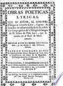 Obras poeticas lyricas, que su autor, el coronel d. Eugenio Gerardo Lobo ...