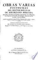 Obras varias posthumas del Juan de Solorzano Pereyra