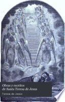 Obras y escritos de Santa Teresa de Jesus, 2