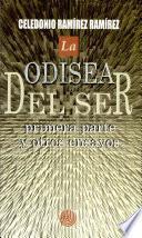 Odisea Del Ser, La.primera Parte Y Otros Ensayos