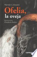 Ofelia, la oveja / Ophelia, the Sheep