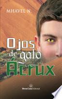 Ojos de gato Ácrux