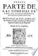 Onzena parte de las comedias de Lope de Vega Carpio, Familiar del Santo Oficio ... sacadas de sus originales