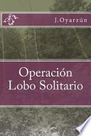 Operación Lobo Solitario