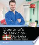 Operario de Servicios. Servicio vasco de salud-Osakidetza. Temario