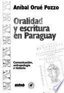 Oralidad y escritura en Paraguay