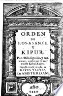 Orden de Ros-Asanah y Kipur. Por estilo seguido, y corriente, conforme se uza en este Kahal Kados