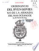 Ordenancas del buen govierno de la armada del mar océano de 24 de henero de 1633