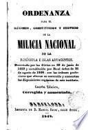 Ordenanza para el régimen, constitucion y servicio de la milicia nacional de la Peninsula e isla adyacentes