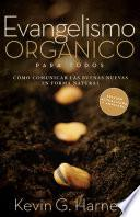 Organic Outreach for Ordinary People - Spanish (Evangelismo Organico Para Todos)