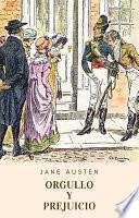 Orgullo y prejuicio (Clásicos de Jane Austen)