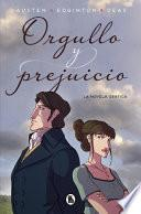 Orgullo Y Prejuicio: La Novela Gráfica / Pride and Prejudice: The Graphic Novel