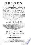 Origen y continuacion de el Instituto y Religion Geronimiana