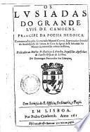 Os Lusiadas do grande Luis de Camoens. Principe da poesia heroica. Commentados pelo licenciado Manoel Correa, ...