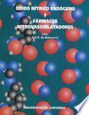 Óxido nítrico endógeno y fármacos nitrovasodilatadores
