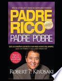Padre Rico Padre Pobre El Secreto Para Ser Rico.