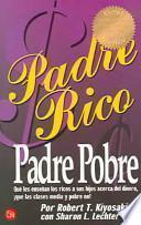 Padre Rico Padre Pobre/Rich Dad Poor Dad