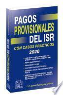 PAGOS PROVISIONALES DEL ISR 2020