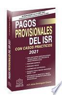 Pagos Provisionales del ISR 2021