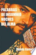 PALABRAS DE INSOMNIO NOCHES DEL ALMA