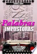 PALABRAS IMPOSTORAS