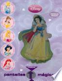 Pantallas magicas princesas / Magic Movie Princess