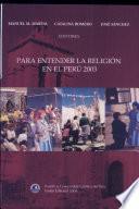 Para entender la religión en el Perú, 2003