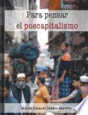 Para pensar el poscapitalismo