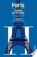 París, ciudad de acogida