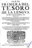 Parte... del tesoro de la lengua castellana ó española