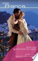 Pasión en Río de Janeiro - Sólo quiero tu amor