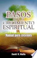 Pasos para el crecimiento espiritual